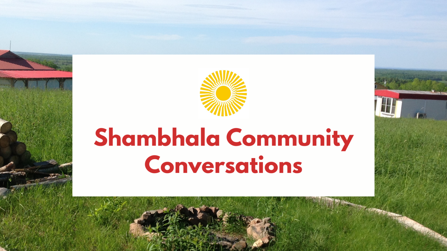 Shambhala Community Conversations